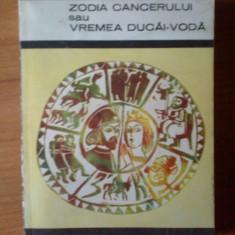 Roman - K2 Mihail Sadoveanu - Zodia Cancerului sau vremea Ducai-Voda