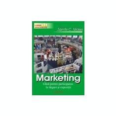 Zamfir C. Moise - Marketing. Ghid pentru participarea la targuri si expozitii - Carte Marketing