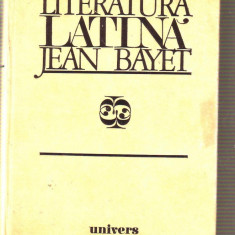 Jean Bayet - Literatura latina - Carte Cultura generala Altele