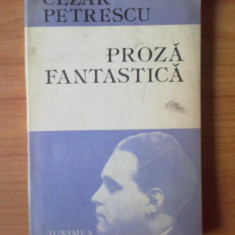 K1 Cezar Petrescu - Proza fantastica - Roman