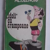Idoli cu crampoane - Al. Clenciu / R1F