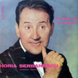 "Horia Serbanescu - Momente Vesele ""La Multi Ani Cu Veselie!"" (Vinyl) - Muzica soundtrack electrecord, VINIL"