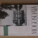 Radu Popa Mogosoaia monumentele patriei noastra editura meridiane - Istorie