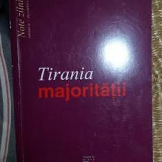 Tirania majoritatii : note zilnice : ianuarie-decembrie 1993 / Ion Ratiu - Carte Politica