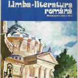 Manual Clasa a XI-a, Romana - Maria Pavnotescu - LIMBA SI LITERATURA ROMANA MANUAL PENTRU CLASA A XI-A