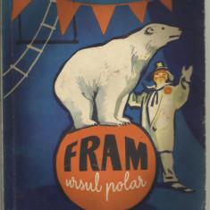 Carte de povesti - Cezar Petrescu - Fram ursul polar 1963