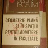 Teste admitere facultate - Geometrie plana si in spatiu pentru admitere la facultate