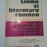 Teste admitere facultate - LIMBA SI LITERATURA ROMANA - pentru examenele de bacalaureat si de admitere in facultati - C. BARBOI * S. BOATCA * M. POPESCU ( 258 )