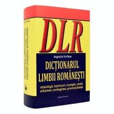 Dictionarul limbii romanesti. (etimologii, intelesuri, exemple, citatii, arhaisme, neologisme, provincialisme - DEX