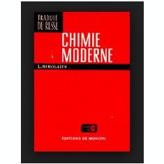 Chimie moderne / L. Nikolaiev cartonata cu supracoperta in franceza - Carte Chimie
