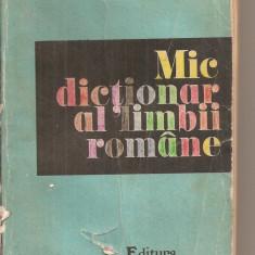 (C5604) MIC DICTIONAR AL LIMBII ROMANE, AUTORI: ZORELA CRETA, LUCRETIA MARES, ZIZI STEFANESCU GOANGA, FLORA SUTEU, EDITURA DEMIURG, 1992 - DEX