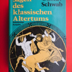 SAGEN DES KLASSISCHEN ALTERTUMS Gustav Schwab - Carte Literatura Germana