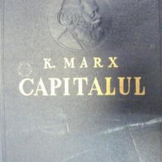 Istorie - CAPITALUL-KARL MARX VOL 1 CARTEA I-A EDITIA A IV-A 1960