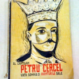 PETRU CERCEL.VIATA, DOMNIA SI AVENTURILE SALE-AL. CARTOJAN - Istorie