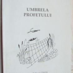 FRANCISKO KOCSIS - UMBRELA PROFETULUI (VERSURI, volum de debut - 1998) [dedicatie / autograf pt. EMIL MANU] - Carte poezie