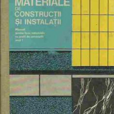 Nicolae Mihail, Athanasie Mirea - MATERIALE DE CONSTRUCTII SI INSTALATII - Carti Constructii