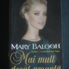 Roman dragoste - MARY BALOGH - MAI MULT DECAT AMANTA