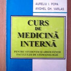 CURS DE MEDICINA INTERNA PENTRU STUDENTII FAC. DE STOMATOLOGIE, A. POPA, A VARLAS - Curs Medicina