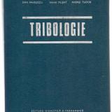 2B(000) Dan Pavelescu- TRIBOLOGIE - Carti Mecanica