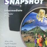 SNAPSHOT INTERMEDIATE STUDENT'S BOOK - Manual Clasa a IX-a, Limbi straine