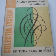 ANALIZE GRAMATICALE SI STILISTICE - AUREL NICOLESCU { C. LYCEUM } ( 994 ) - Culegere Romana