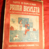 Prima Bicicleta - Cum a fost inventata de copilul Ernest Michaux 1942, Ed. Bucur Ciobanul, ilustratii