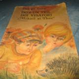 Carte de povesti - GEORGE SURU - INTR-UN TRIL DOI VISATORI MIHAIL SI THOR