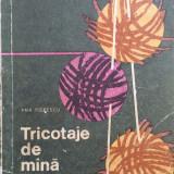 TRICOTAJE DE MANA - Ana Popescu