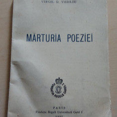 Marturia poeziei - Virgil D. Vasiliu/ princeps/ create in inchisorile comuniste - Carte Editie princeps