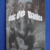 GELU VLASIN - ATAC DE PANICA - 2002 - DEDICATIE/AUTOGRAF !!!