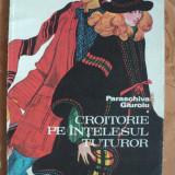 CROITORIE PE INTELESUL TUTUROR - PARASCHIVA GIUROIU - Carte design vestimentar