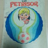 Secretul lui Petrisor - Gheorghe Steriade/ ilustratii de Amilcar Constantinescu - Carte de colorat