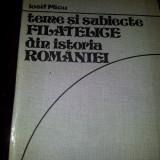 TEME SI SUBIECTE FILATELICE DIN ISTORIA ROMANIEI - IOSIF MICU/TD
