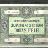 OBLIGATIUNE 4 % CU CASTIGURI - DOUA SUTE LEI (003316)