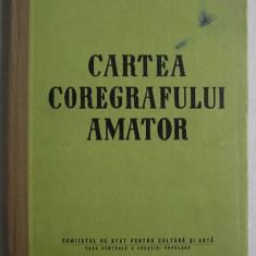 Gheorghe Baciu - Cartea Coregrafului Amator - Carte Arta dansului