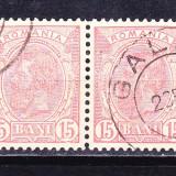 Timbre RO. 1900 -1911 = CAROL I SPIC DE GRAU, PERECHE ST. DE GALATI