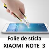 FOLIE de sticla Xiaomi RedMi Note 3 0.33mm, 2.5D, 9H tempered glass PROTECTIE - Folie de protectie Xiaomi, Anti zgariere