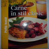 Carte Retete culinare internationale - Carne in stil clasic, Reader's Digest