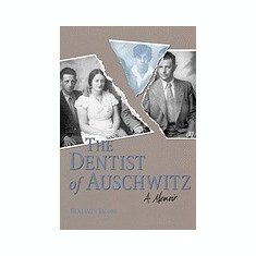 Dentist of Auschwitz-Pa