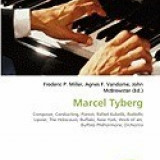 Marcel Tyberg - Carte Literatura Engleza