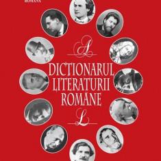 Dictionarul literaturii romane - 538575 - DEX univers enciclopedic gold