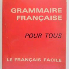 GRAMMAIRE FRANCAISE POUR TOUS, LE FRANCAIS FACILE par MAURICE RAT, 1965