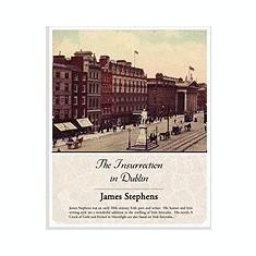The Insurrection in Dublin - Carte Literatura Engleza