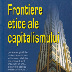 Daniel Daianu (coord.) - Frontiere etice ale capitalismului - 552946 - Carte Management
