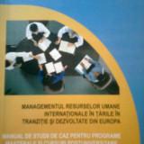 MANAGEMENTUL RESURSELOR UMANE... DIN EUROPA -CASE... J. POOR -COLECTIV (2006) - Carte Management