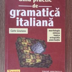 Carlo Graziano - Ghid practic de gramatica italiana - Curs Limba Italiana