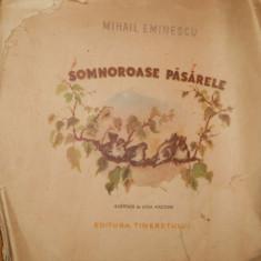 SOMNOROASE PASARELE - MIHAIL EMINESCU - ILUSTRATII LIGIA MACOVEI 1953 - Carte poezie copii