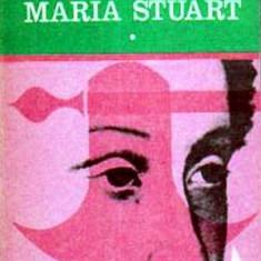 Maria Stuart - volumul I si II - Autor(i): Stefan Zweig - Roman