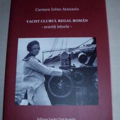 YACHT CLUBUL REGAL ROMAN - SCURTA ISTORIE, 2010/ ILUSTRATA, FORMAT MARE - Carte de lux