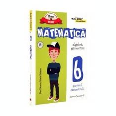 Matematica. Consolidare.Clasa a 6-a. Partea I. Algebra, geometrie. - Manual scolar, Clasa 6